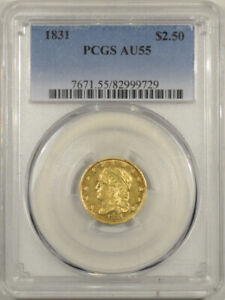 1831 $2.50 CAPPED BUST QUARTER EAGLE GOLD PCGS AU 55 FLASHY & WELL STRUCK