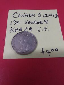CANADA COIN 5 CENT 1931 GEORGE V NICKEL KM29 FINE