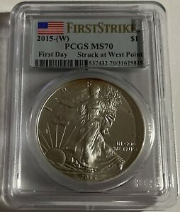 FIRST STRIKE 2015  W  PCGS MS70 SILVER EAGLE FIRST DAY STRUCK AT WEST POINT