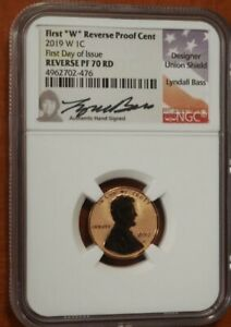 2019 W REVERSE PROOF LINCOLN CENT NGC PF70 FIRST DAY ISSUE LYNDALL BASS SIGNED