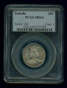 U.S. 1893 ISABELLA QUARTER DOLLAR SILVER UNCIRCULATED COIN CERTIFIED PCGS MS64