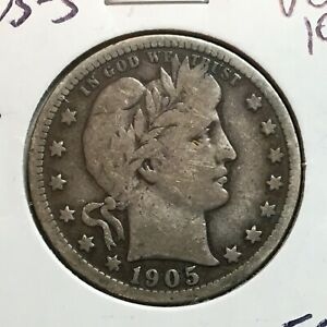 1905 S  VG FINE  BARBER QUARTER    LITY AND PART OF BR     TOUGH DATE