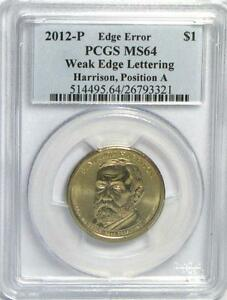 Click now to see the BUY IT NOW Price! 2012 P HARRISON WEAK EDGE LETTERING ERROR PCGS MS64 POS A