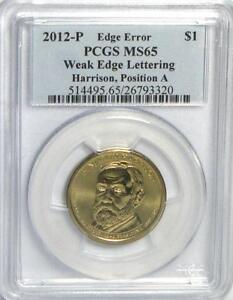 Click now to see the BUY IT NOW Price! 2012 P HARRISON WEAK EDGE LETTERING ERROR PCGS MS65 POS A