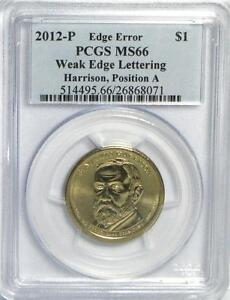 Click now to see the BUY IT NOW Price! 2012 P HARRISON WEAK EDGE LETTERING ERROR PCGS MS66 POS A