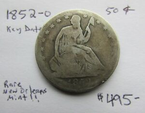 1852   NEW ORLEANS MINT 50C SEATED LIBERTY HALF       KEY DATE    AFFORDABLE