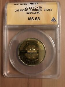 Click now to see the BUY IT NOW Price! 2013 ANACS MS63   CASASCIUS BRASS 1 PHYSICAL BITCOIN TOKEN FUNDED/LOADED BTC