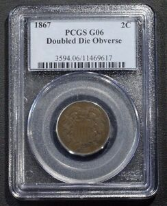 Click now to see the BUY IT NOW Price! 1867 DDO DOUBLED DIE COPPER TWO CENT PIECE PCGS G06   DOUBLE DIE OBVERSE
