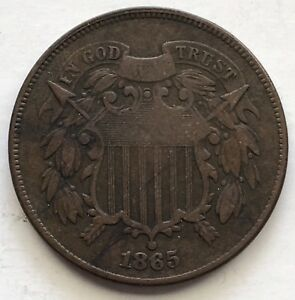 1865 U.S. TWO CENT PIECE NICE COIN   PARTIAL