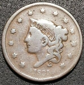 1835 CORONET/MATRON HEAD LARGE CENT N 17 R 1 NICE COIN FOR YOUR COLLECTION B 21