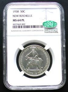 1938 NEW ROCHELLE COMMEMORATIVE SILVER HALF DOLLAR NGC MS64PL PROOFLIKE AND CAC