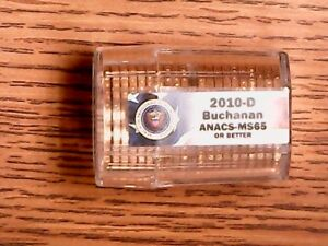 Click now to see the BUY IT NOW Price! 2010 D BUCHANAN US DOLLAR ANACS MS65 OR BETTER   ROLL OF 20   UNC