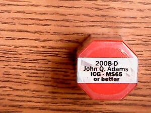 Click now to see the BUY IT NOW Price! 2008 D JOHN Q. ADAMS US DOLLAR ICG MS65 OR BETTER   ROLL OF 20   UNC