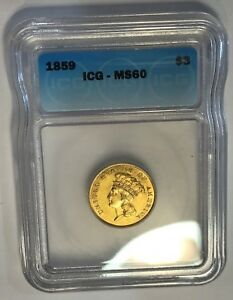 1859 $3 INDIAN PRINCESS LARGE HEAD GOLD ICG CERTIFIED MS 60 UNCIRCULATED