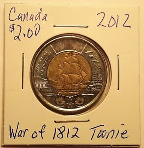 2012 CANADA WAR OF 1812 200 YRS  TOONIE TWO DOLLAR COIN 84