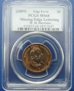 Click now to see the BUY IT NOW Price! 2009 EDGE ERROR PCGS MS68  MISSING EDGE LETTERING  W.H. HARRISON   HIGH GRADE