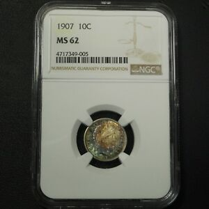 1907 BARBER SILVER DIME NGC MS 62   TONING    UNCIRCULATED