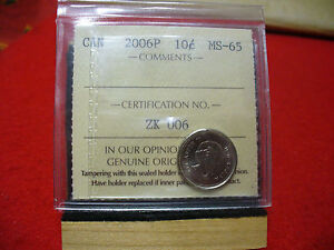 2006P  CANADA   DIME  10 CENTS  PIECE   COIN   I.C.C.S. GRADED MS 65  SEE PHOTOS