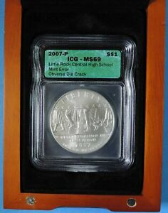 2007 P LITTLE ROCK COMMEMORATIVE SILVER DOLLAR $1 DIE CRACK MINT ERROR ICG MS69