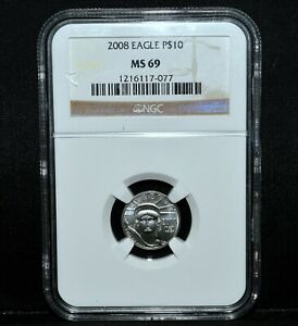 2008 $10 PLATINUM AMERICAN EAGLE  NGC MS 69  1/10 OZ UNCIRCULATED BU TRUSTED