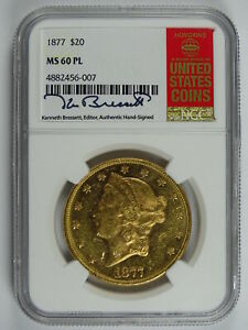 Click now to see the BUY IT NOW Price! 1877 P $20.00 GOLD LIBERTY RED BOOK LABEL NGC MS 60 PL 7224