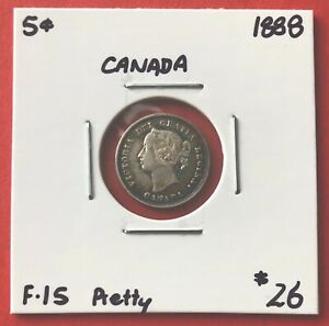 1888 CANADA SILVER FIVE 5 CENT COIN   $26 F 15 PRETTY