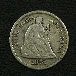 1873 S SEATED LIBERTY SILVER HALF DIME