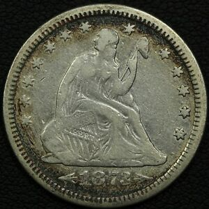 1873 W/ ARROWS SEATED LIBERTY SILVER QUARTER
