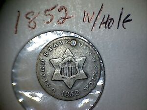 1852 SILVER THREE CENT PIECES  TRIMES  WITH HOLE