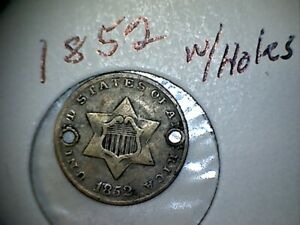 1852 SILVER THREE CENT PIECES  TRIMES  WITH HOLES LOT 1A
