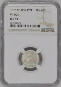 1876 CC 10C SEATED LIBERTY DIME NGC MS63 DOUBLE DIE REVERSE DDR VP 004  POP 1