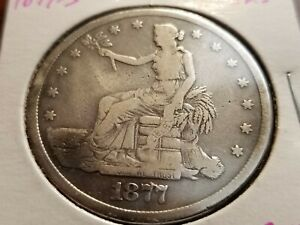 1877 S TRADE SILVER DOLLAR FULL DATE ALMOST FULL LIBERTY    INV09   S170