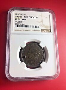 1837 HT 51 LIBERTY NOT 1 CENT COIN NGC VF DETAILS HOLED