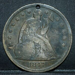 1847 P $1 SEATED LIBERTY DOLLAR  F DETAILS  SILVER FINE HOLED  TRUSTED