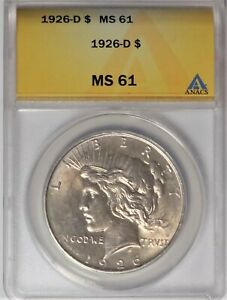 1926 D $1 ANACS MS 61 CHOICE UNCIRCULATED UNC PEACE SILVER DOLLAR COIN