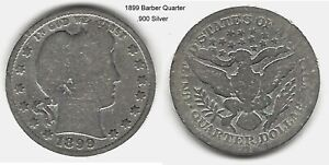 US 1899 BARBER QUARTER .900 SILVER TAKE A LOOK