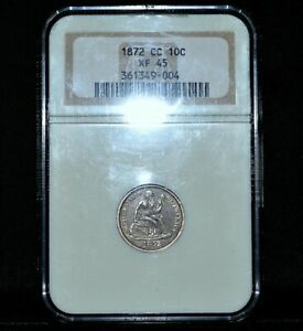 Click now to see the BUY IT NOW Price! 1872 CC SEATED LIBERTY DIME  NGC XF 45  10C EXTRA FINE CARSON CITY TRUSTED