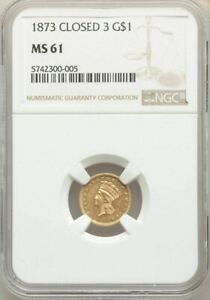 1873 CLOSED 3 G$1 ONE DOLLAR GOLD COIN