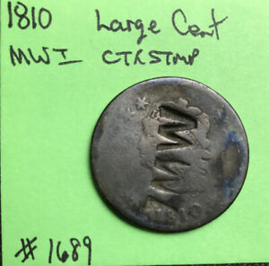 1810 LARGE CENT COUNTER STAMPED MWI
