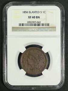 1856 SLANTED 5 BRAIDED HAIR COPPER LARGE CENT NGC XF 40 BN