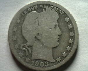 1903 O BARBER QUARTER DOLLAR ABOUT GOOD  AG  NICE ORIGINAL FAST 99C SHIPMENT