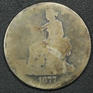 1877 S TRADE SILVER DOLLAR   OBVERSE SCRATCH