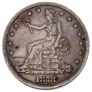 1878 S TRADE DOLLAR IN VF CONDITION NATURAL COLOR