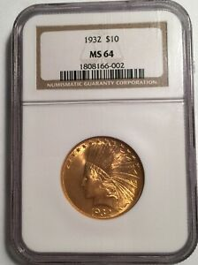 1932 $10 GOLD NGC MS64  11779