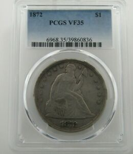 1872 P SEATED LIBERTY DOLLAR CERTIFIED PCGS VF 35