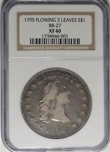 1795 $1 NGC XF 40 LY FINE 3 LEAVES FLOWING HAIR SILVER DOLLAR TYPE COIN