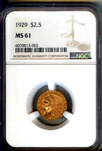 1929 $2 1/2 INDIAN  GOLD  COIN   NGC MS61   CHOICE BU   LOW POP LOOKS BETTER <