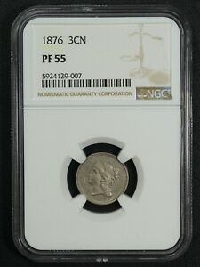 1876 PROOF NICKEL THREE CENT PIECE NGC PR 55