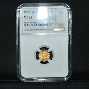 1852 $1 GOLD DOLLAR  NGC MS 61  UNCIRCULATED UNC TYPE 1 T1  NOW TRUSTED