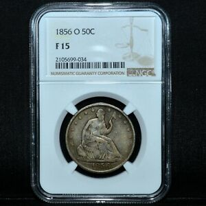 1856 O SEATED LIBERTY HALF DOLLAR  NGC FINE F 15  50C  DATE TRUSTED